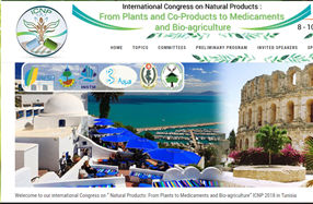 "International Congress on "" Natural Products: From Plants and Co-Products to Medicaments and Bio-agriculture"" ICNP 2018. Diar Medina Hotel-Hammamet-Tunisia ( 08 -10 November 2018)"